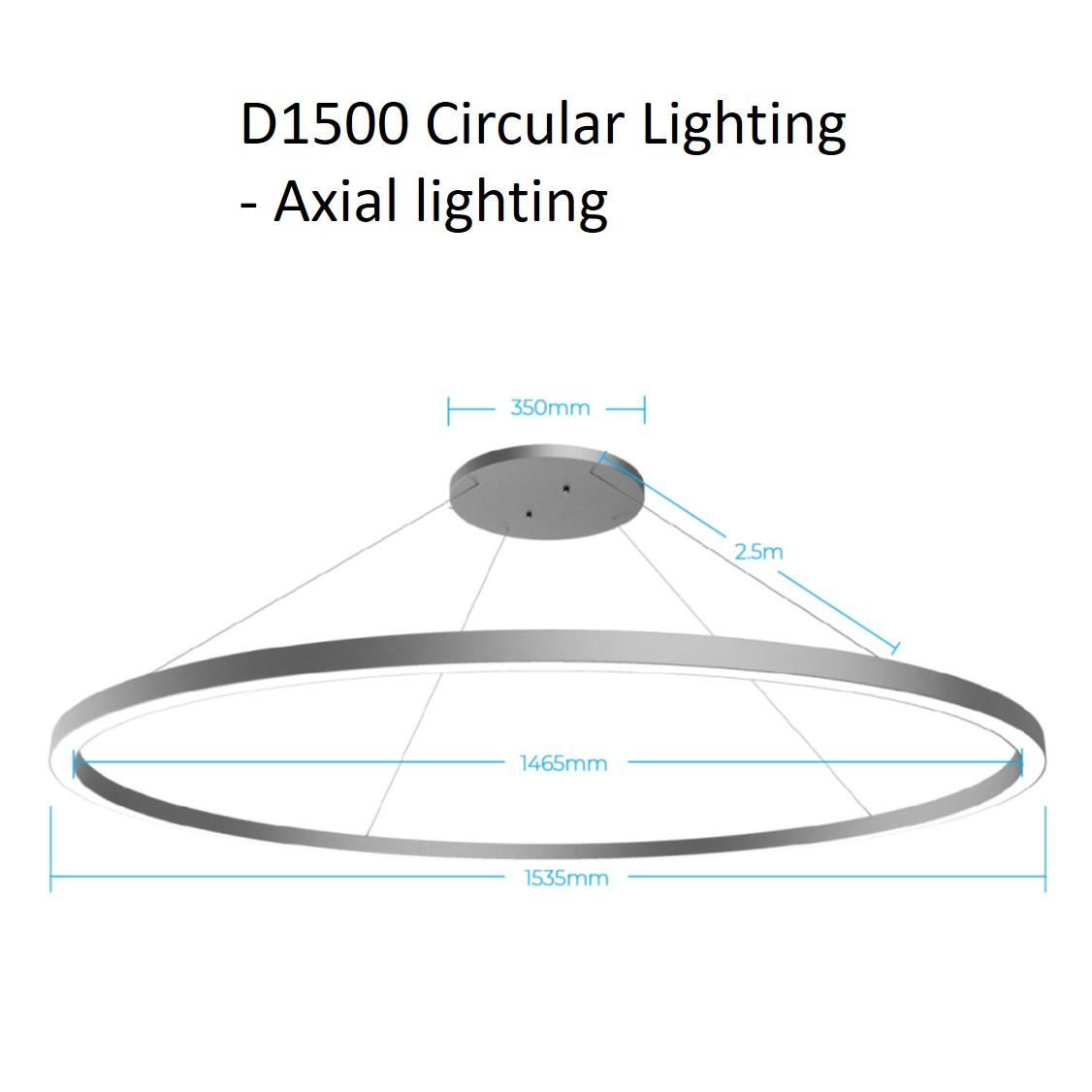 D1500 circular lighting - axial
